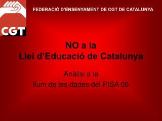 NO a la  Llei d'Educació de Catalunya