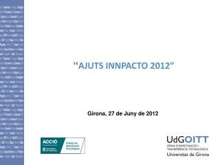 """ AJUTS  INNPACTO 2012"""