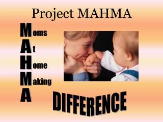 Project MAHMA