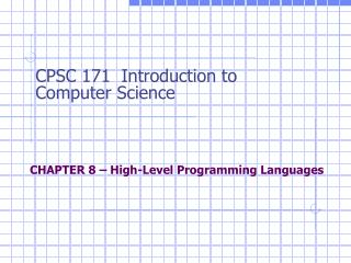 CHAPTER 8 – High-Level Programming Languages
