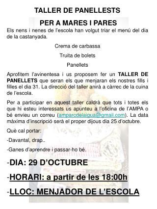 TALLER DE PANELLESTS  PER A MARES I PARES