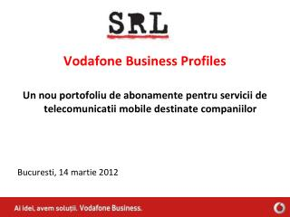 Vodafone Business Profiles