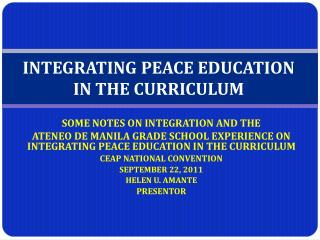 INTEGRATING PEACE EDUCATION IN THE CURRICULUM