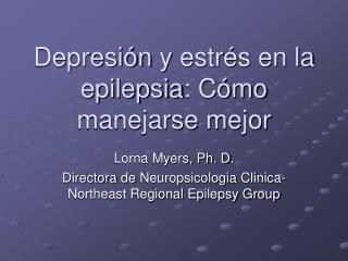 Depresi�n  y  estr�s  en la  epilepsia :  C�mo manejarse mejor