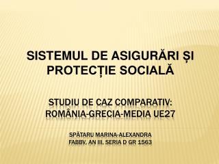 S IS TEMUL  DE ASIGUR ĂRI ȘI PROTECȚIE SOCIALĂ