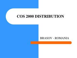 COS 2000 DISTRIBUTION