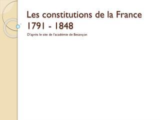 Les constitutions de la France 1791 - 1848