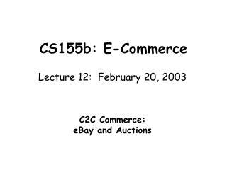 CS155b: E-Commerce