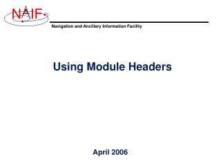 Using Module Headers