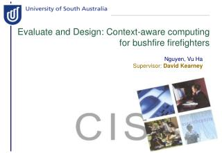 Evaluate and Design: Context-aware computing for bushfire firefighters