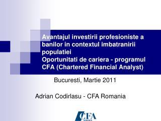 Bucuresti, Martie 2011