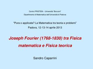 """Centro PRISTEM – Università """"Bocconi""""   Dipartimento di Matematica dell'Università di Padova"""