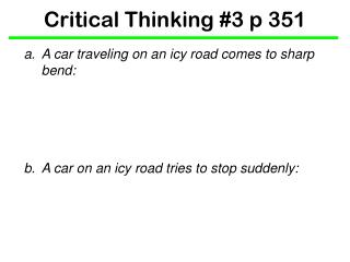 Critical Thinking #3 p 351