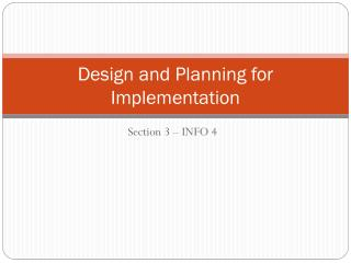 Design and Planning for Implementation