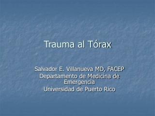 Trauma al T rax