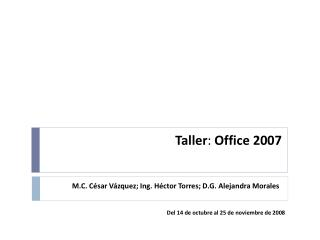 Taller :  Office 2007