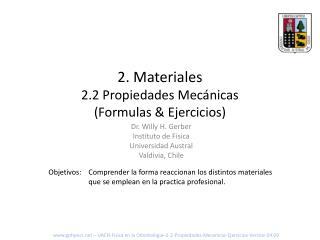 2 . Materiales 2.2 Propiedades Mecánicas (Formulas & Ejercicios)