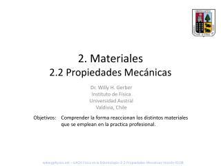 2 . Materiales 2.2 Propiedades Mecánicas