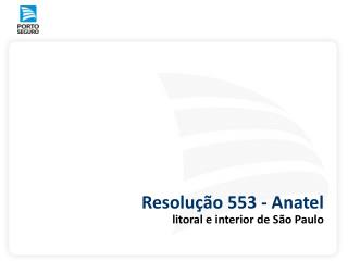 Resolu��o 553 - Anatel