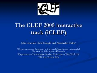 The CLEF 2005 interactive track (iCLEF)