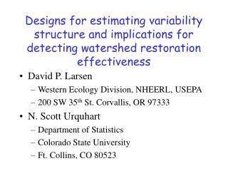 Designs for estimating variability structure and implications for detecting watershed restoration effectiveness