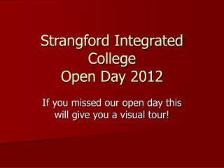 Strangford Integrated College Open Day 2012