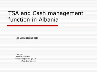 TSA and C ash management  function in  Albania