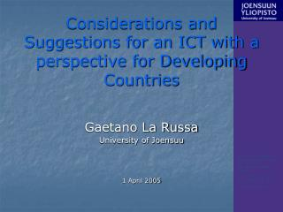 Considerations and Suggestions for an ICT with a perspective for Developing Countries