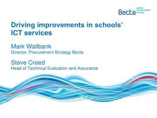 Driving improvements in schools' ICT services