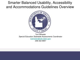 Smarter Balanced Usability, Accessibility and Accommodations Guidelines Overview