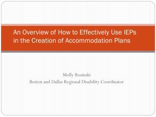 An Overview of How to Effectively Use IEPs in the Creation of Accommodation Plans