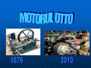 MOTORUL  OTTO