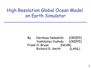 High Resolution Global Ocean Model  on Earth Simulator