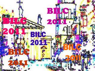 BILC  2011