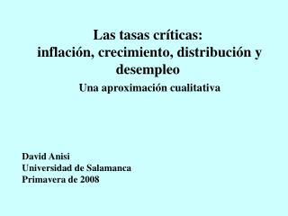 Las tasas críticas:  inflación, crecimiento, distribución y desempleo Una aproximación cualitativa