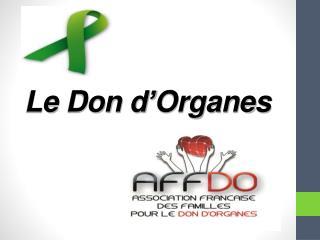 Le Don d ' Organes