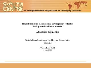 Recent trends in international development  efforts : background and issue at stake