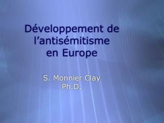 D éveloppement de l'antisémitisme en Europe