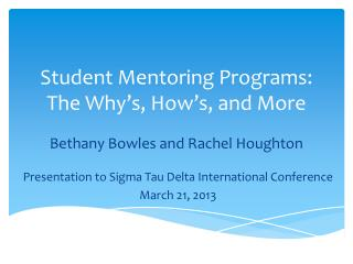 Student Mentoring Programs: The Why's, How's, and More