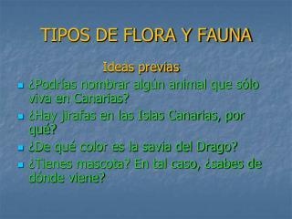 TIPOS DE FLORA Y FAUNA