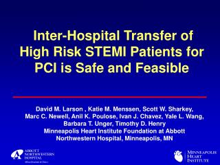 Inter-Hospital Transfer of High Risk STEMI Patients for PCI is Safe and Feasible