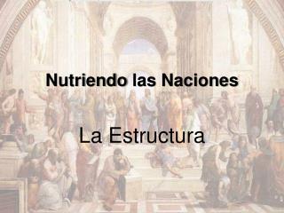 Nutriendo las Naciones