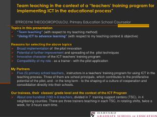 "Topics in this presentation  ""Team teaching""  (with respect to my teaching method)"