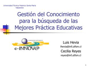 Gestión del Conocimiento  para la búsqueda de las  Mejores Práctica Educativas