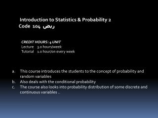 Introduction to  Statistics & Probability 2  Code 104   ريض