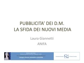 PUBBLICITA� DEI D.M.   LA SFIDA DEI NUOVI MEDIA