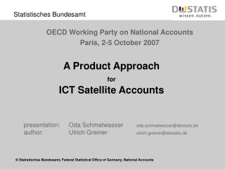 A Product Approach  for ICT Satellite Accounts