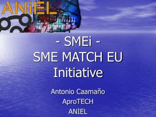 - SMEi - SME MATCH EU Initiative