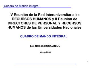 Lic. Nelson ROCA ANIDO Marzo 2004