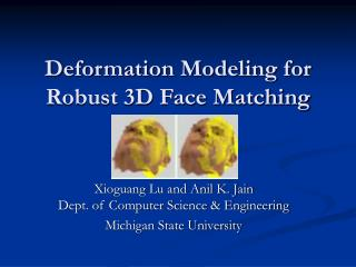 Deformation Modeling for Robust 3D Face Matching